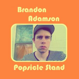 Brandon Adamson Popsicle Stand