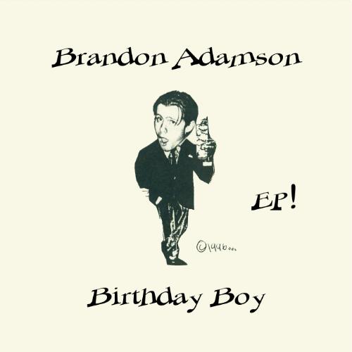 BrandonAdamson_BirthdayBoy_albumcover_forweb